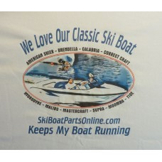 """We Love Our Classic Ski Boat"" Tee Shirts"